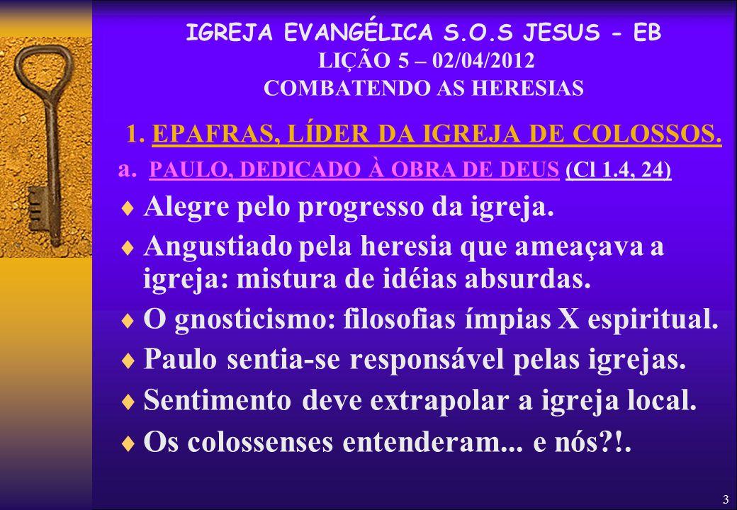 1. EPAFRAS, LÍDER DA IGREJA DE COLOSSOS.