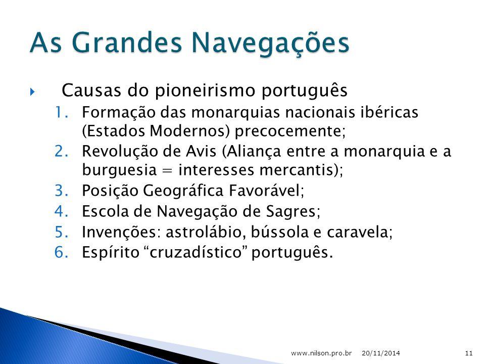 As Grandes Navegações Causas do pioneirismo português