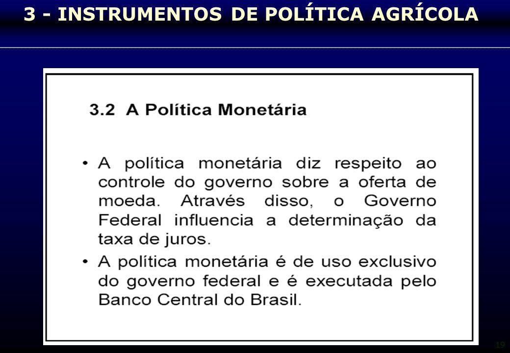 3 - INSTRUMENTOS DE POLÍTICA AGRÍCOLA