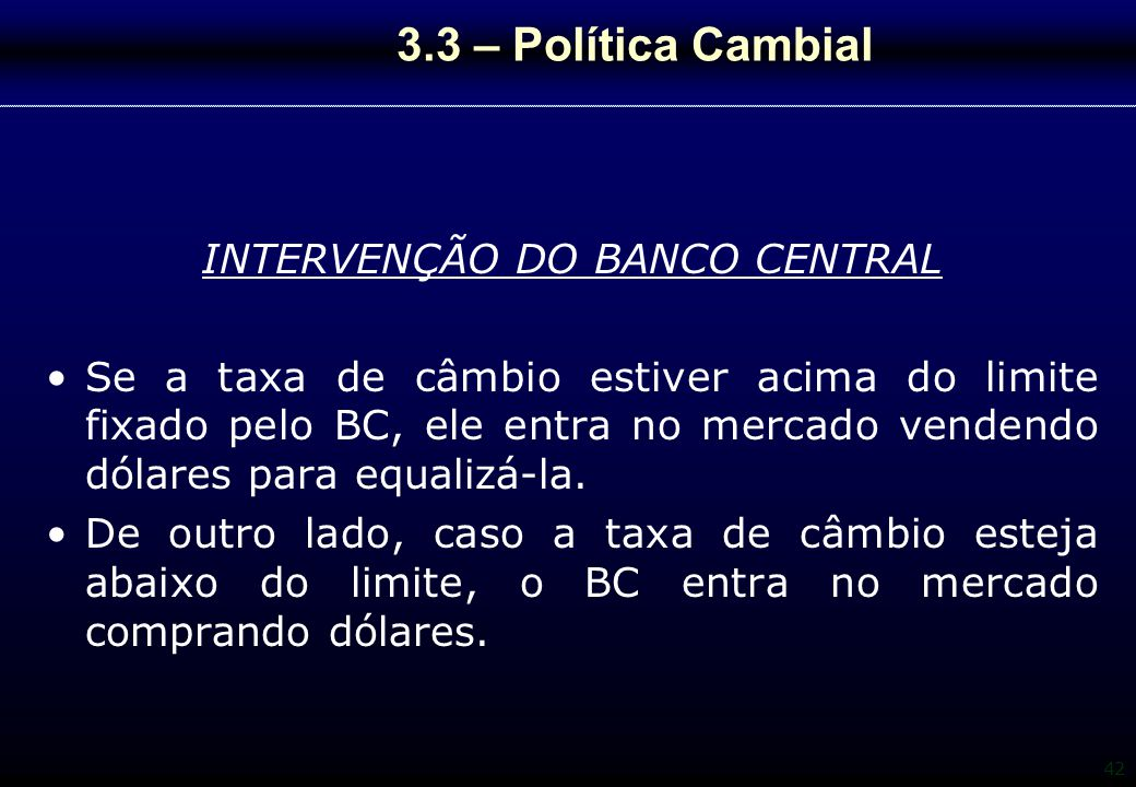 INTERVENÇÃO DO BANCO CENTRAL