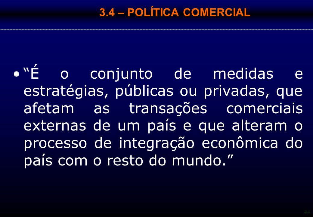 3.4 – POLÍTICA COMERCIAL