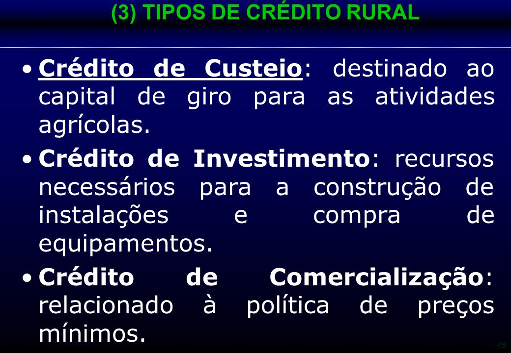 (3) TIPOS DE CRÉDITO RURAL