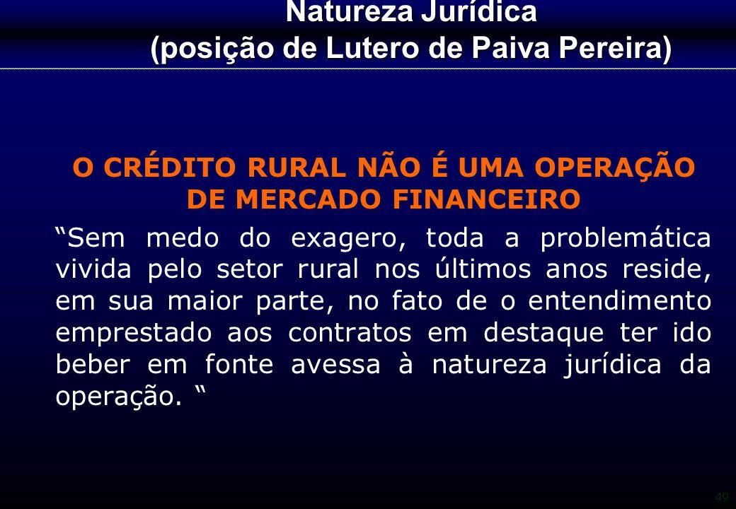 Natureza Jurídica (posição de Lutero de Paiva Pereira)