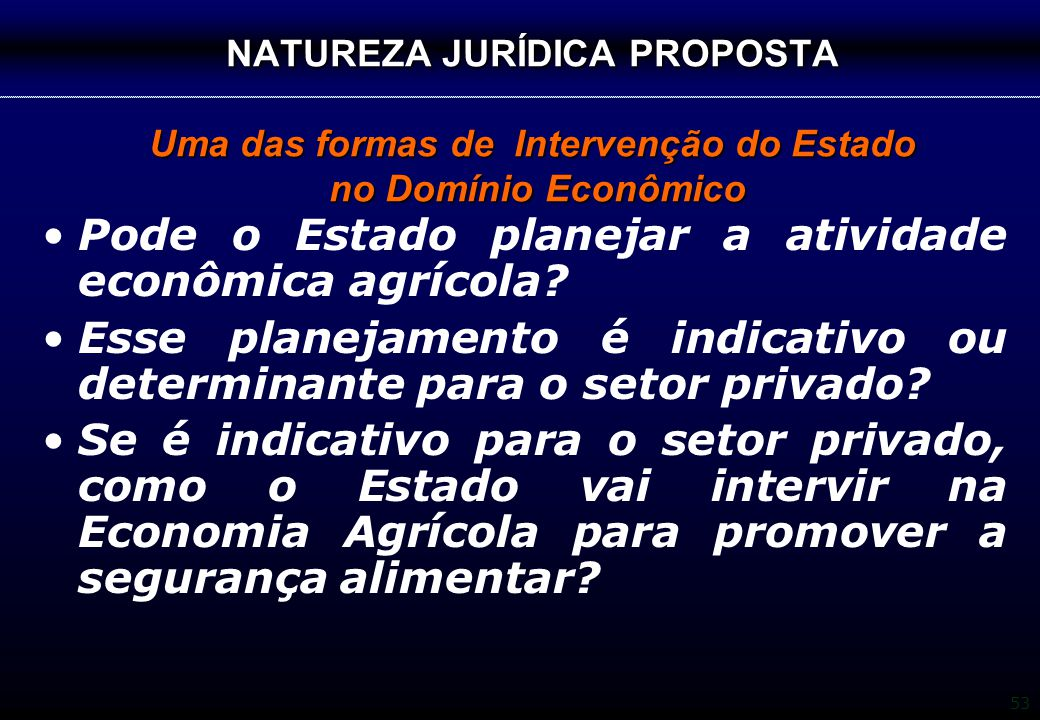 Pode o Estado planejar a atividade econômica agrícola