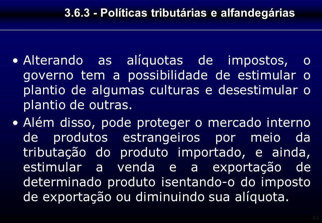 3.6.3 - Políticas tributárias e alfandegárias