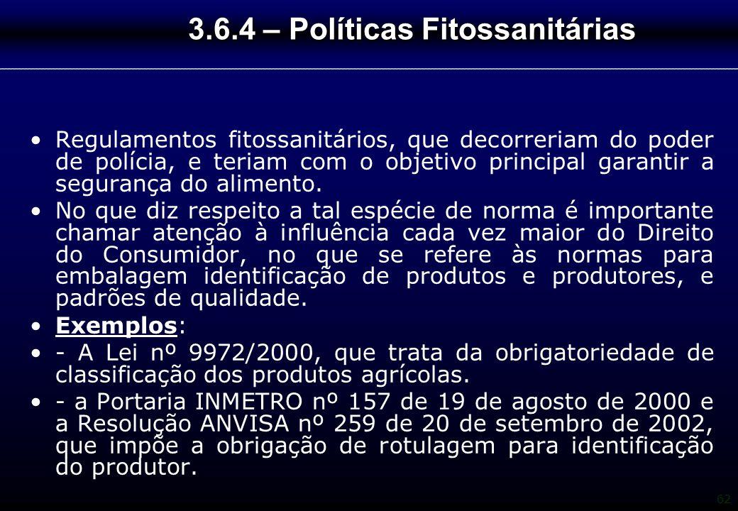 3.6.4 – Políticas Fitossanitárias