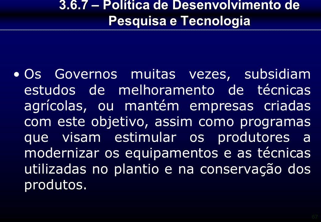 3.6.7 – Política de Desenvolvimento de Pesquisa e Tecnologia