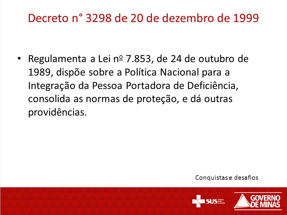 Decreto n° 3298 de 20 de dezembro de 1999