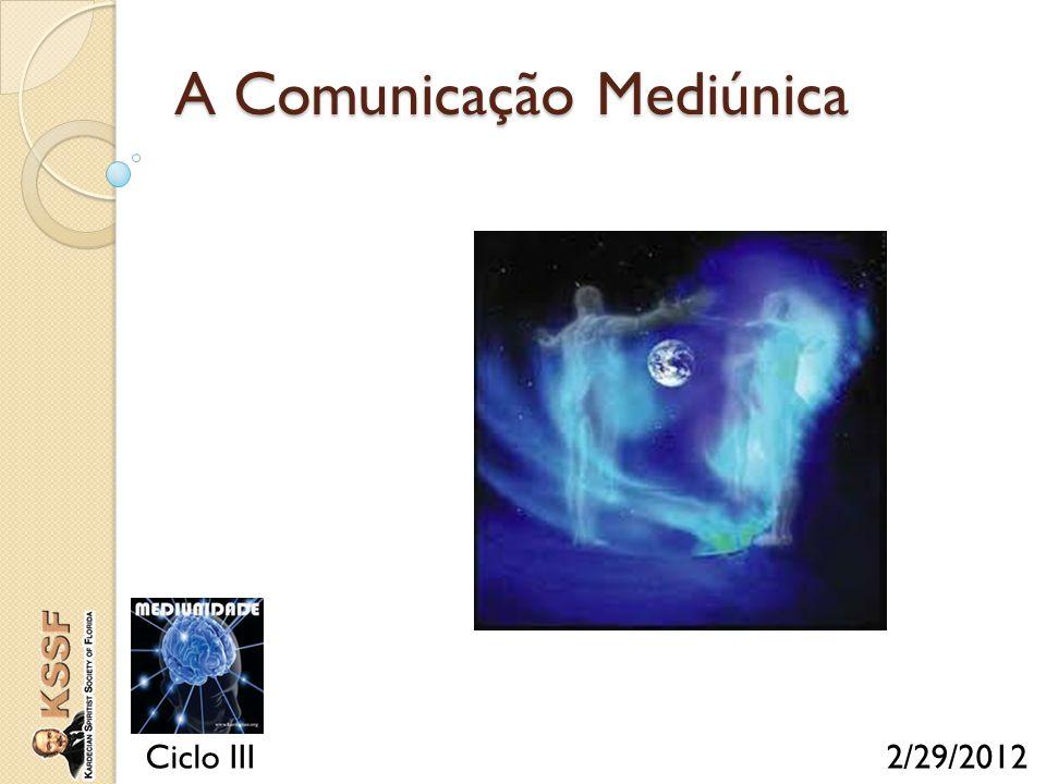 A Comunicação Mediúnica