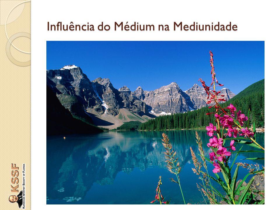 Influência do Médium na Mediunidade