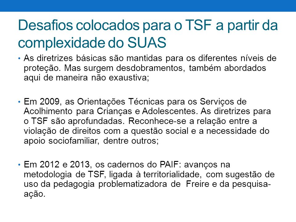 Desafios colocados para o TSF a partir da complexidade do SUAS