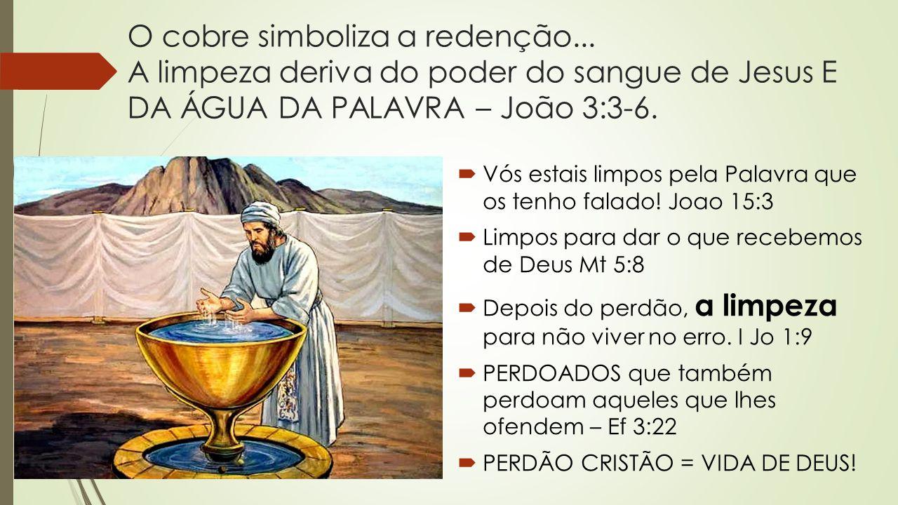 O cobre simboliza a redenção