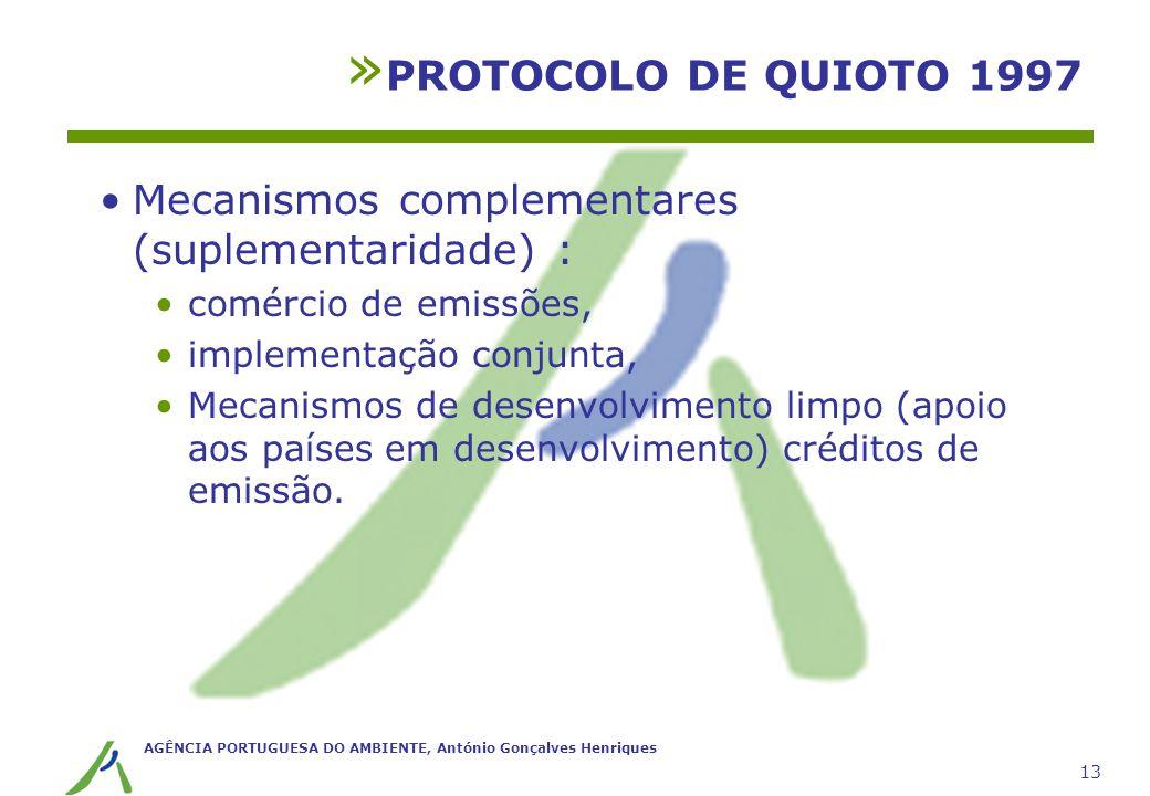 Mecanismos complementares (suplementaridade) :