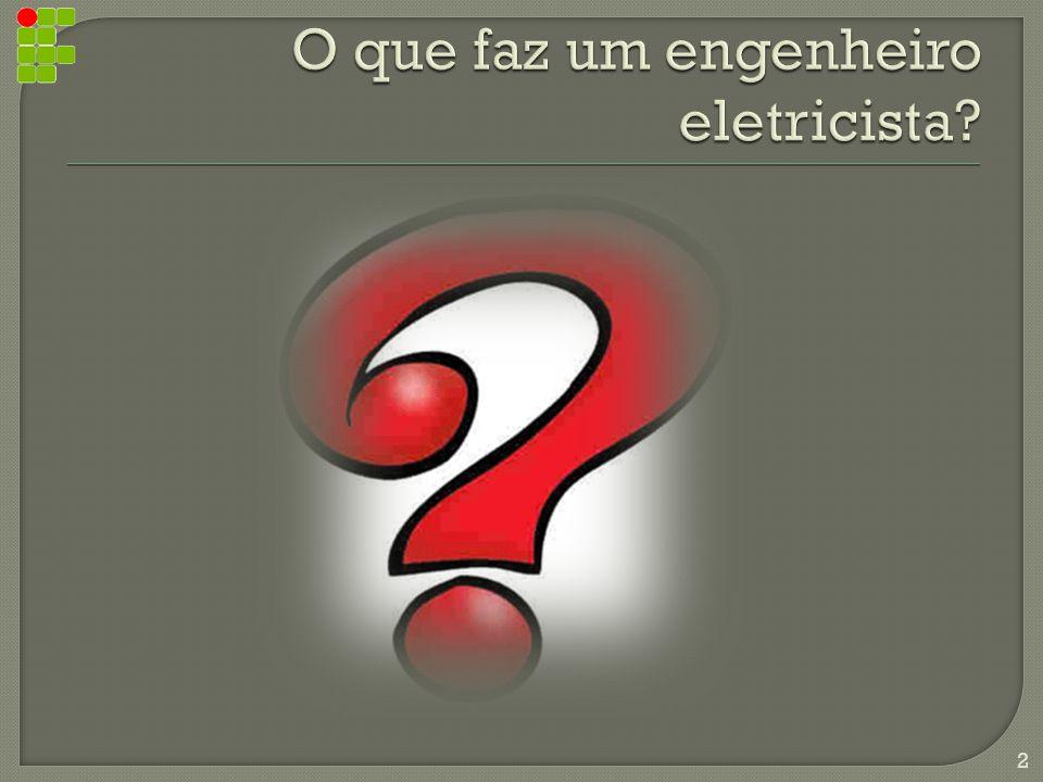 O que faz um engenheiro eletricista