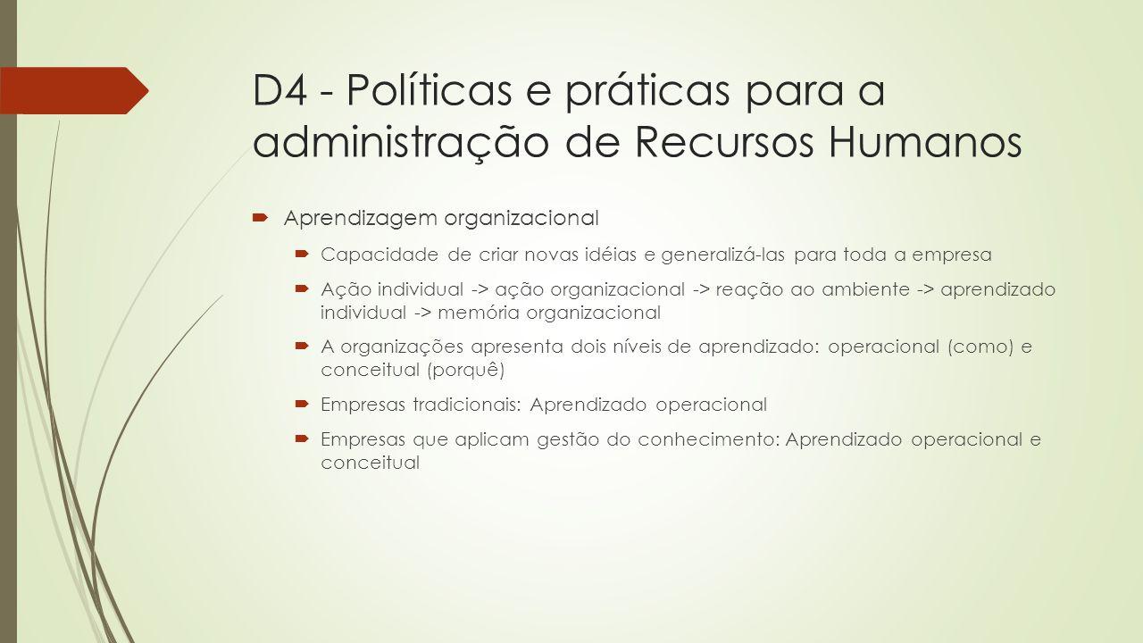 D4 - Políticas e práticas para a administração de Recursos Humanos