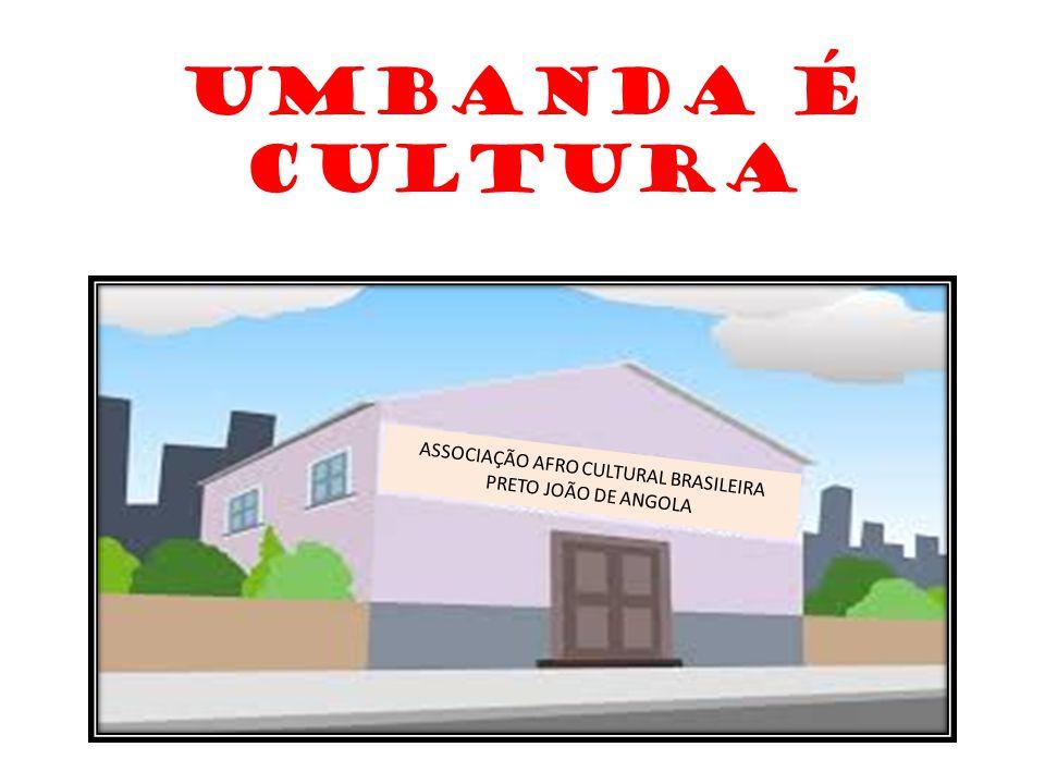 ASSOCIAÇÃO AFRO CULTURAL BRASILEIRA PRETO JOÃO DE ANGOLA