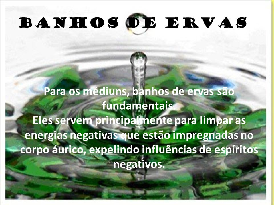 BANHOS DE ERVAS