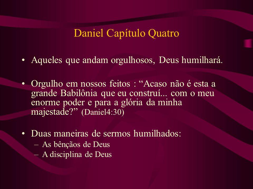 Daniel Capítulo Quatro