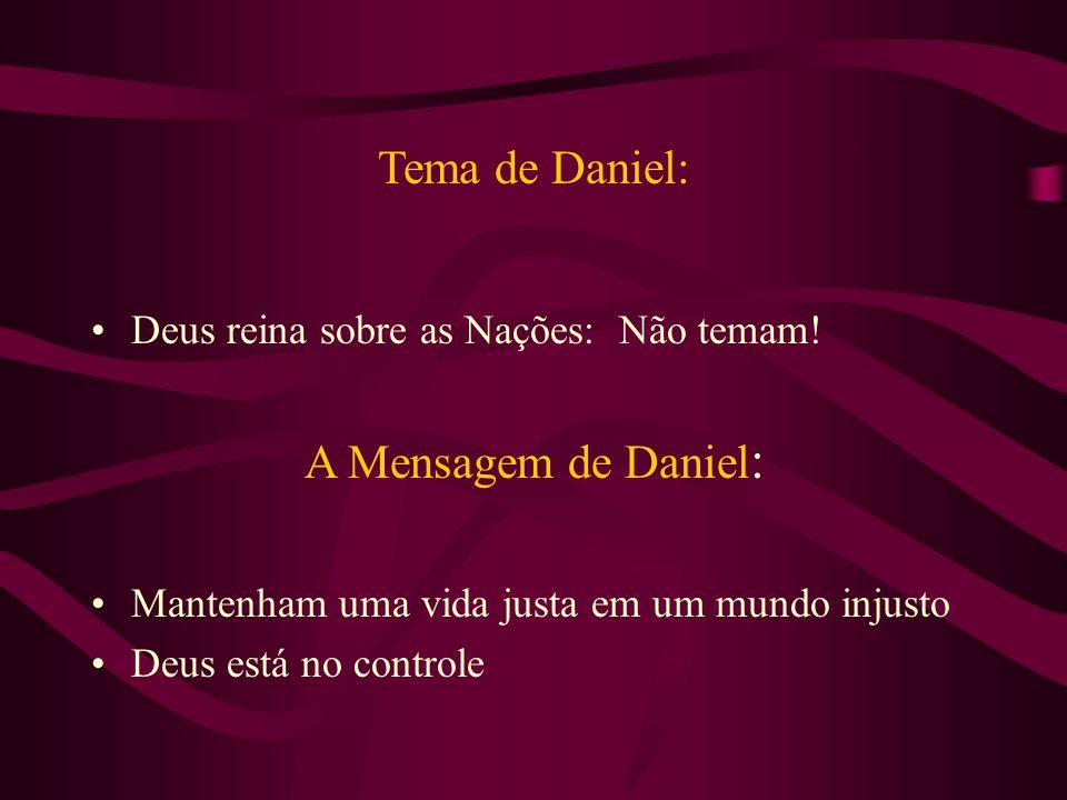Tema de Daniel: A Mensagem de Daniel: