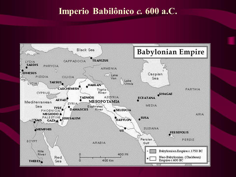 Imperio Babilônico c. 600 a.C.