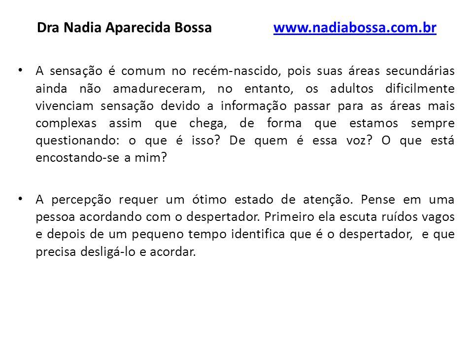Dra Nadia Aparecida Bossa www.nadiabossa.com.br
