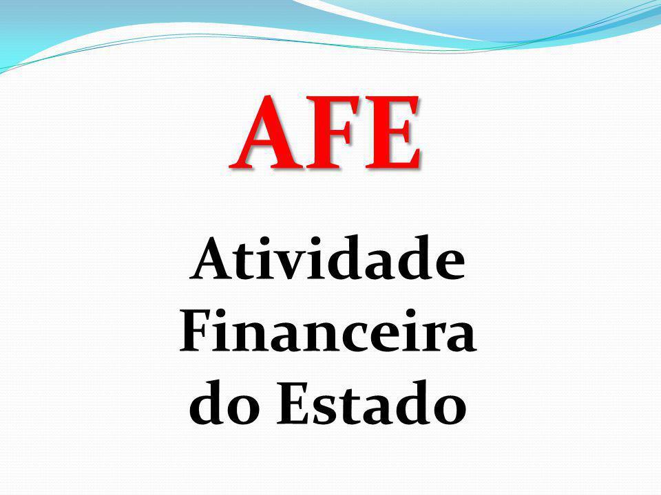 AFE Atividade Financeira do Estado