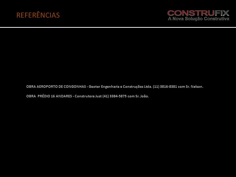 REFERÊNCIAS OBRA AEROPORTO DE CONGONHAS - Geoter Engenharia e Construções Ltda. (11) 3816-8381 com Sr. Nelson.
