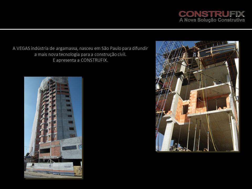 A VEGAS indústria de argamassa, nasceu em São Paulo para difundir a mais nova tecnologia para a construção civil.