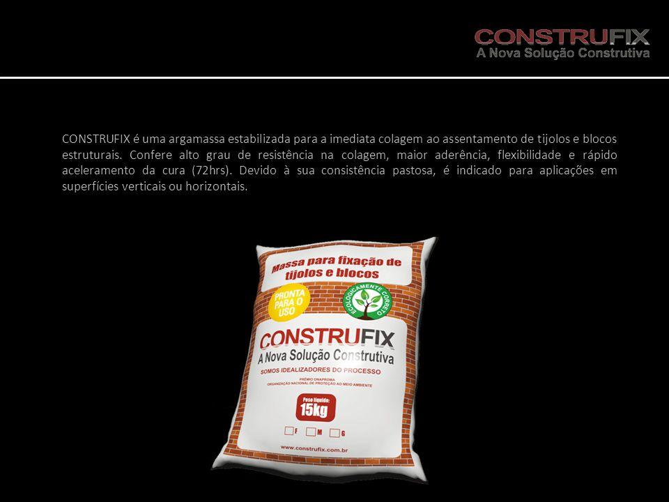 CONSTRUFIX é uma argamassa estabilizada para a imediata colagem ao assentamento de tijolos e blocos estruturais.