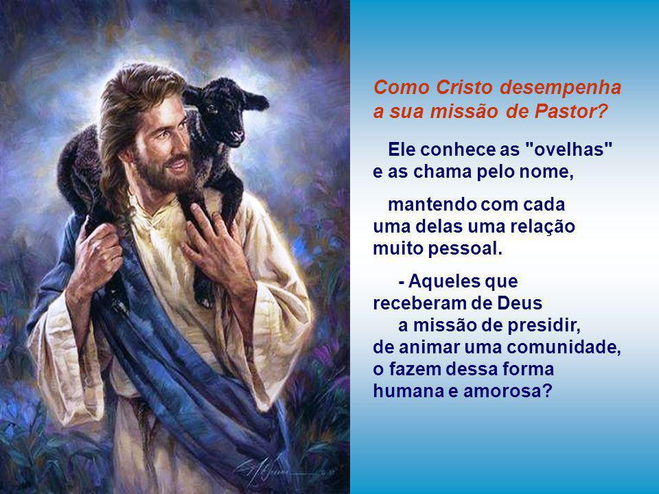 Como Cristo desempenha a sua missão de Pastor
