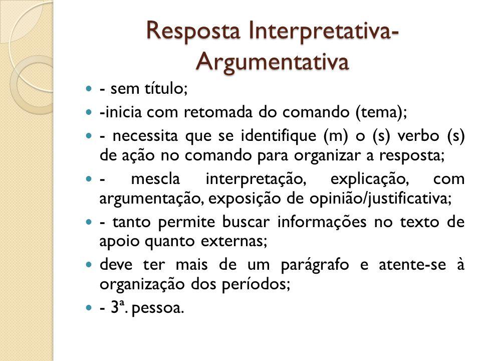 Resposta Interpretativa-Argumentativa