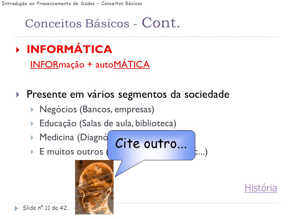 Conceitos Básicos - Cont.