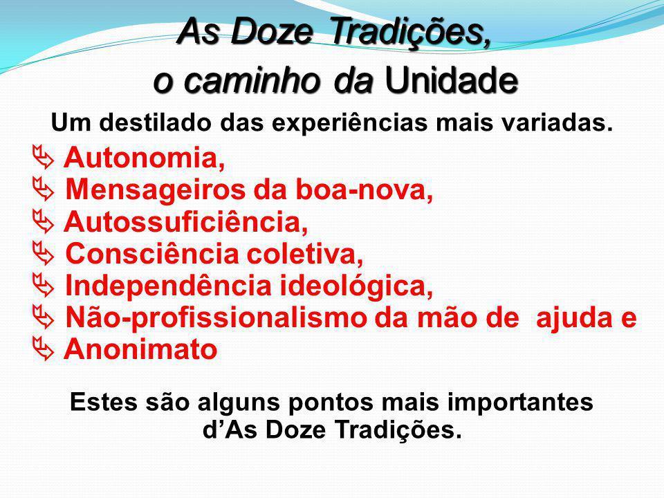 As Doze Tradições, o caminho da Unidade  Autonomia,
