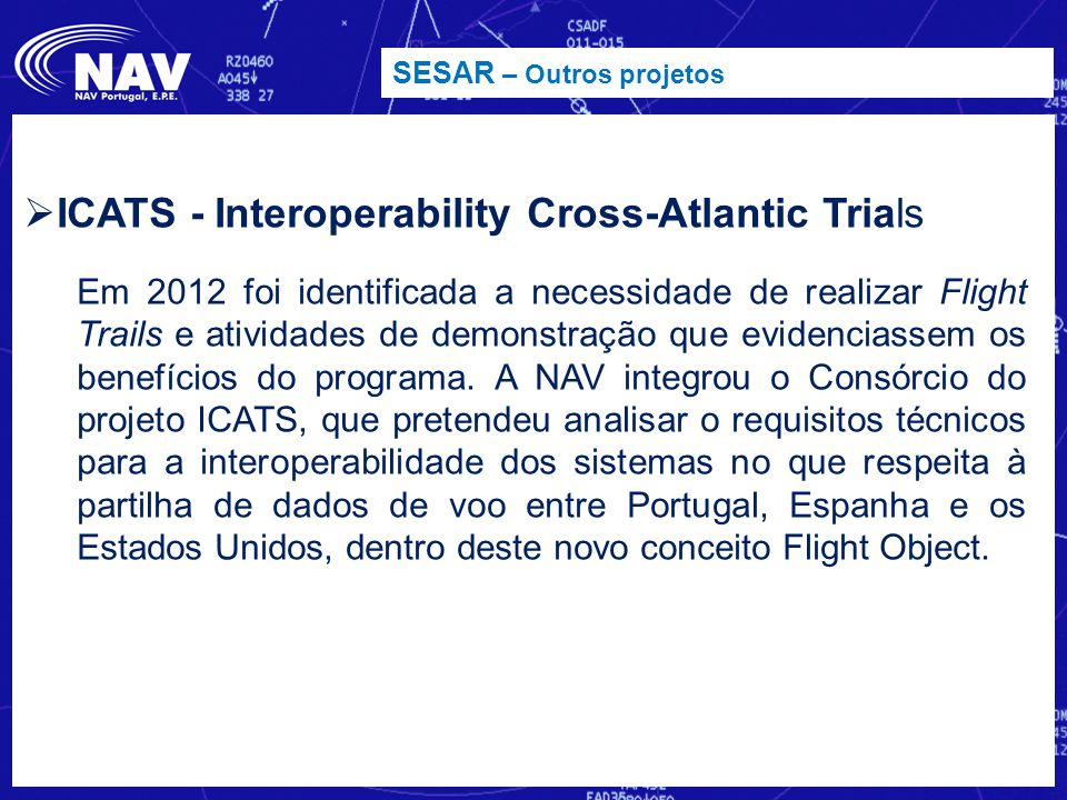 ICATS - Interoperability Cross-Atlantic Trials