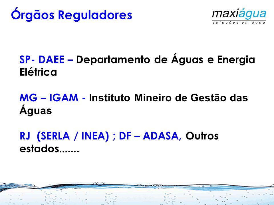 Órgãos Reguladores SP- DAEE – Departamento de Águas e Energia Elétrica
