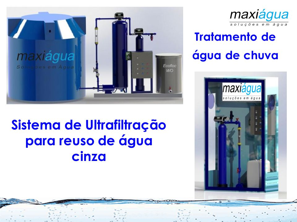 Sistema de Ultrafiltração para reuso de água cinza