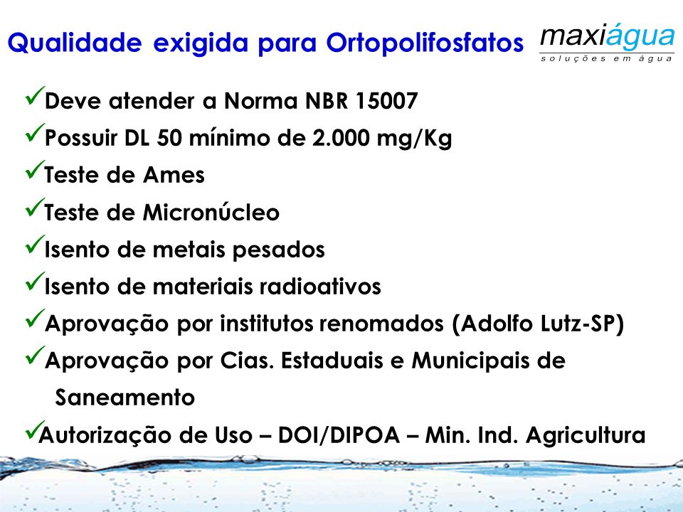 Qualidade exigida para Ortopolifosfatos