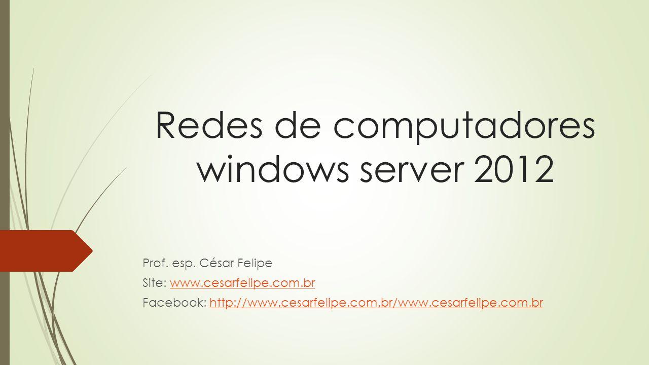 Redes de computadores windows server 2012