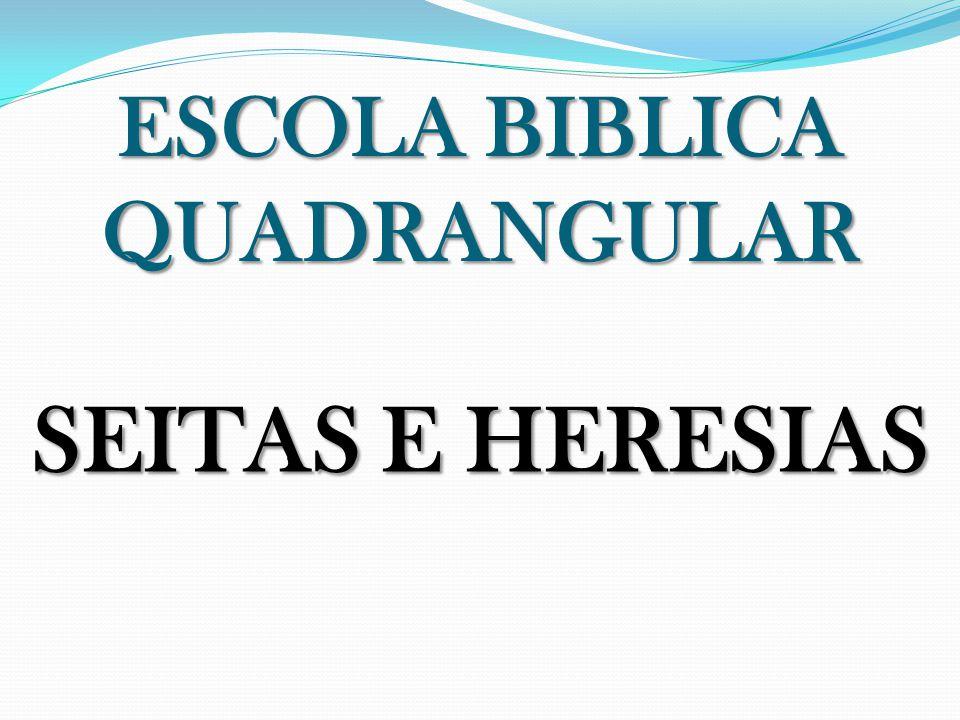 ESCOLA BIBLICA QUADRANGULAR