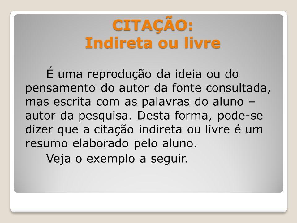 CITAÇÃO: Indireta ou livre