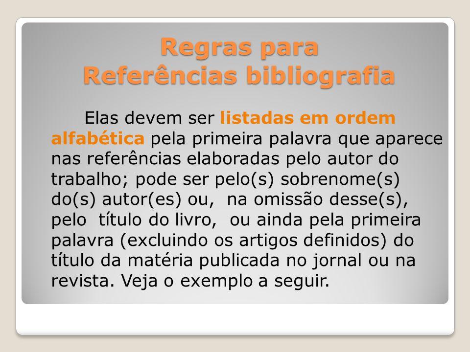 Regras para Referências bibliografia