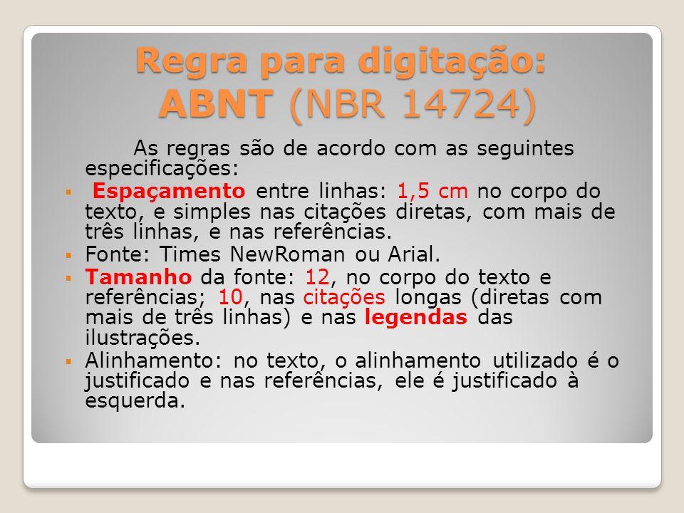 Regra para digitação: ABNT (NBR 14724)