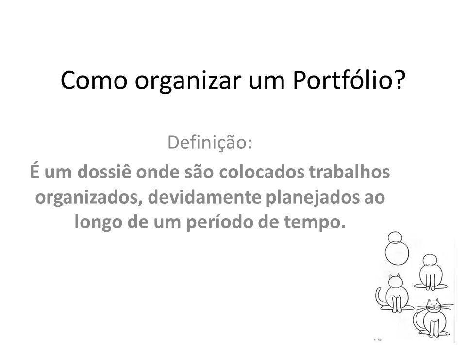 Como organizar um Portfólio