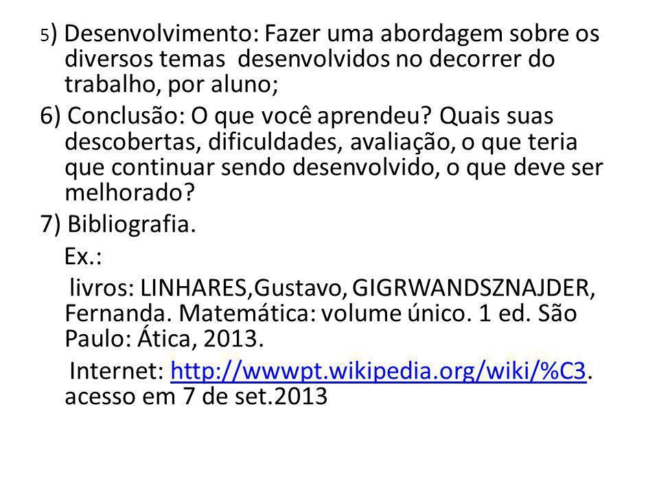 Internet: http://wwwpt.wikipedia.org/wiki/%C3. acesso em 7 de set.2013