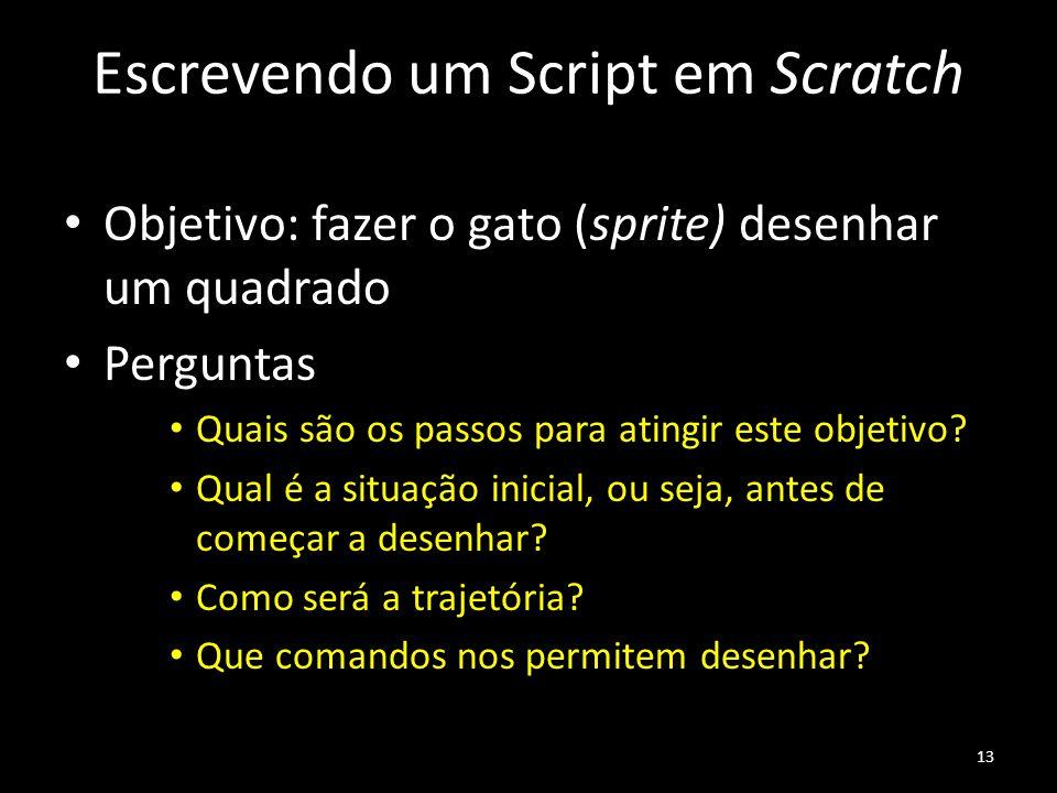 Escrevendo um Script em Scratch