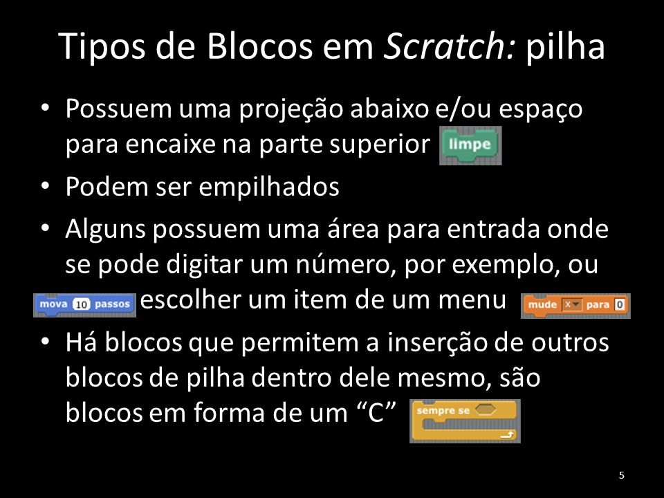 Tipos de Blocos em Scratch: pilha