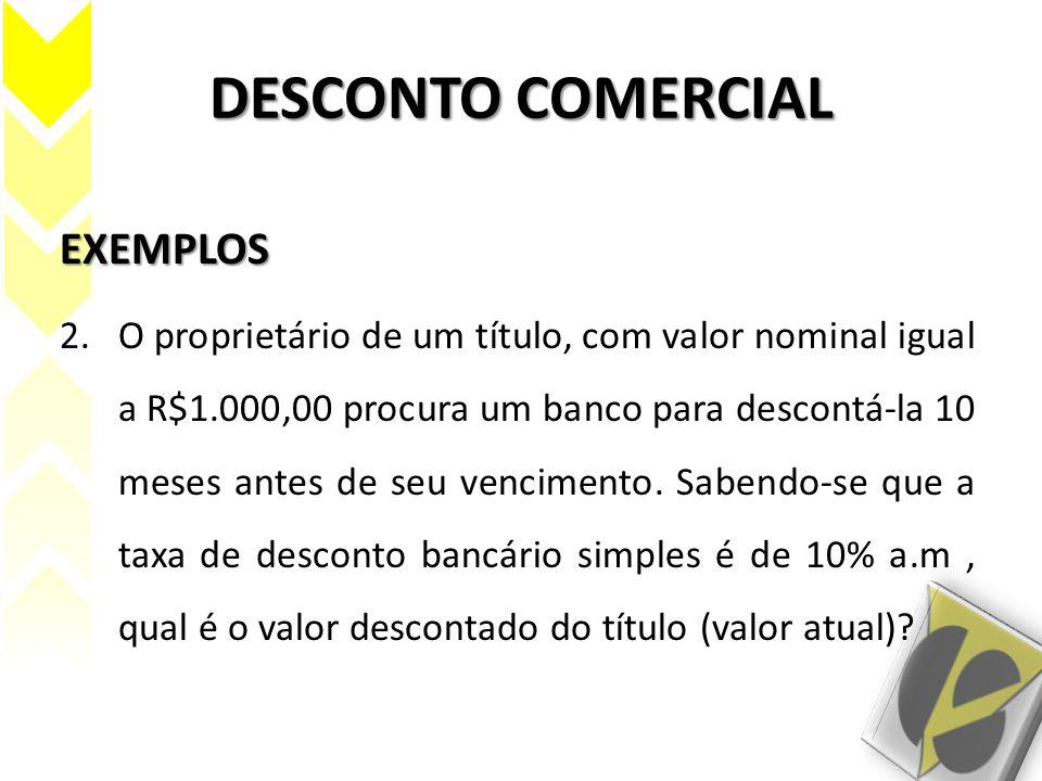 DESCONTO COMERCIAL EXEMPLOS