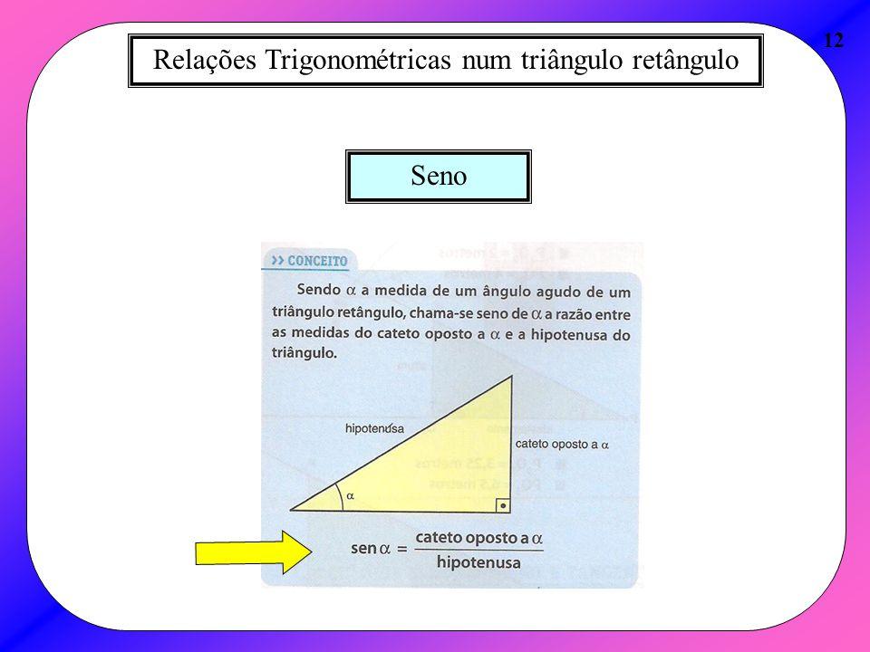 Relações Trigonométricas num triângulo retângulo