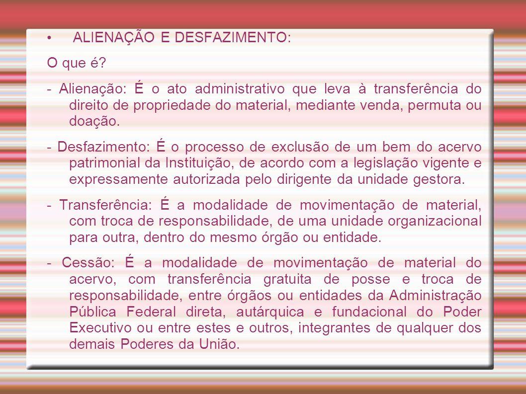 ALIENAÇÃO E DESFAZIMENTO: