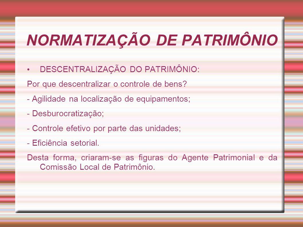 NORMATIZAÇÃO DE PATRIMÔNIO